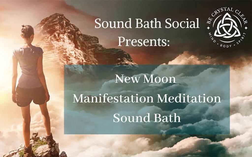 New Moon Manifestation Meditation Sound Bath